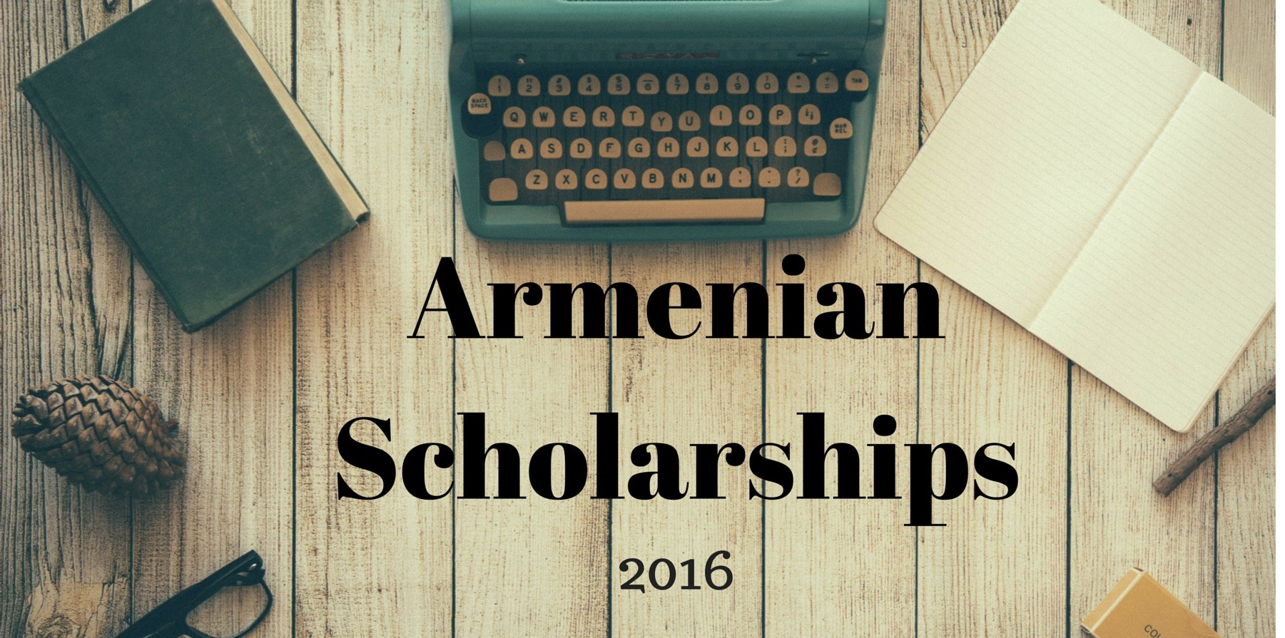 Armenian Scholarships